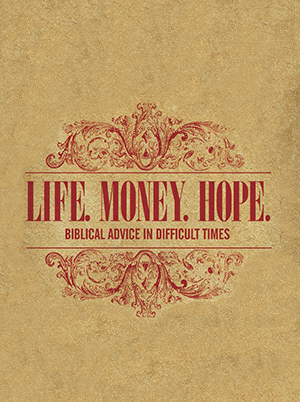 Life. Money. Hope.